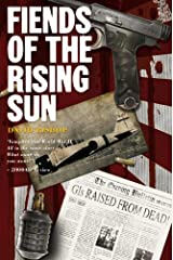 Fiends of the Eastern Front #4: Fiends of the Rising Sun Kindle Edition