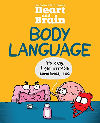 Heart and Brain Body Language An Awkward Yeti Collection [The Awkward Yeti - Seluk, Nick] (Tapa Blanda)
