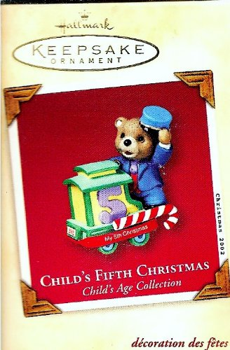 Child's Fifth Christmas Hallmark Ornament 2002 Child's Age ()