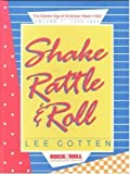 Shake, Rattle, and Roll, Lee Cotten, 1560750170