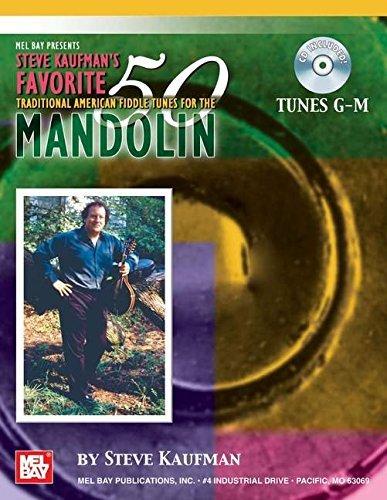 Mel Bay Steve Kaufman's favorite 50 Mandolin, Tunes G-M by Steve Kaufman (2006-06-15)