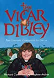 img - for The Vicar of Dibley: The Complete Companion to Dibley by Richard Curtis (2000-11-02) book / textbook / text book