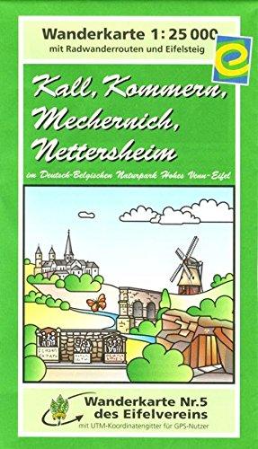 Kall, Kommern, Mechernich, Nettersheim: Wanderkarte. Ausgabe 2008 (Karten des Eifelvereins)