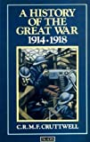 A History of the Great War, Charles R. Cruttwell, 0586083987