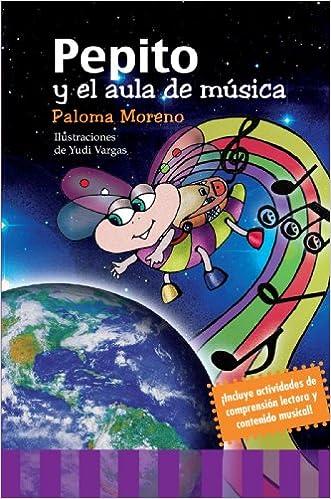 Pepito Y El Aula De Música (Cultiva): Amazon.es: Paloma Moreno Tebar: Libros