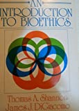 An Introduction to Bioethics, Shannon, Thomas A., 0809129027