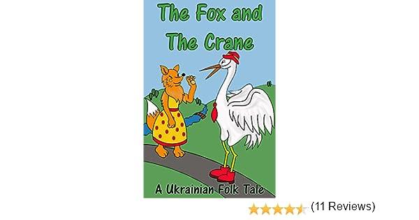 The Fox And The Crane - A Folk Tale (Folk Tales) - Kindle edition ...