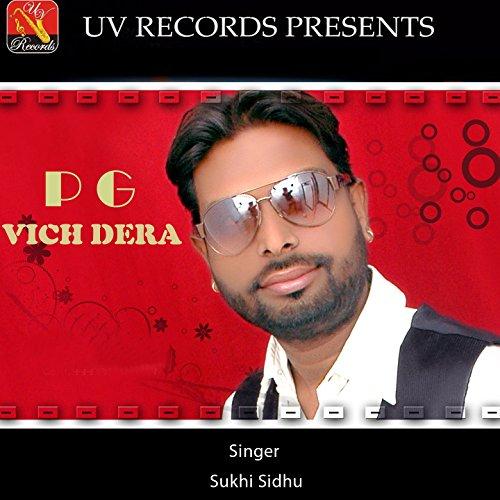 Amazon.com: P.G. Vich Dera: Sukhi Sidhu: MP3 Downloads