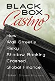 Black Box Casino, Robert Stowe England, 0313392897