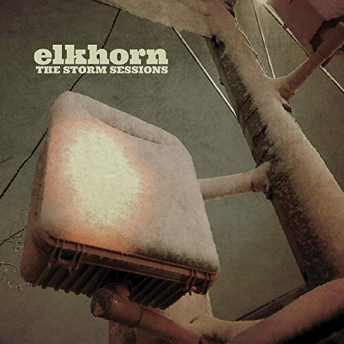 Album Art for The Storm Sessions by Elkhorn