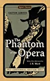 The Phantom of the Opera, Gaston Leroux, 0451531876