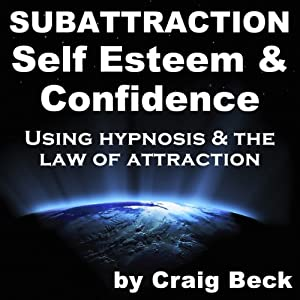 Subattraction Self Esteem & Confidence Speech