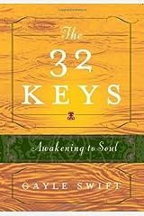 The 32 Keys: Awakening to Soul