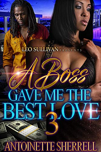 A Boss Gave Me the Best Love 3 (Best The Boss 2)