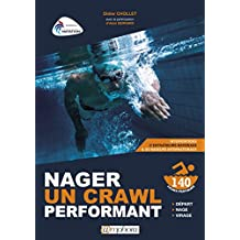 Nager un crawl performant (ARTICLES SANS C) (French Edition)