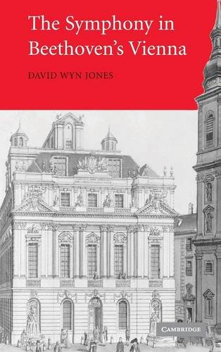 The Symphony in Beethoven's Vienna by David Wyn Jones