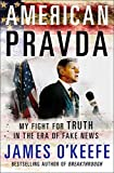 Image of American Pravda: My Fight for Truth in the Era of Fake News