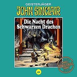 Die Nacht des Schwarzen Drachen (John Sinclair - Tonstudio Braun Klassiker 46)
