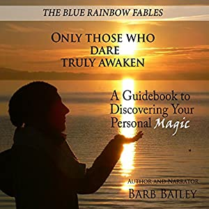 Only Those Who Dare Truly Awaken Audiobook