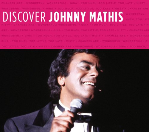 Discover Johnny Mathis