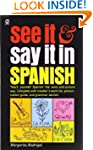 See It and Say It in Spanish: Teach Y...