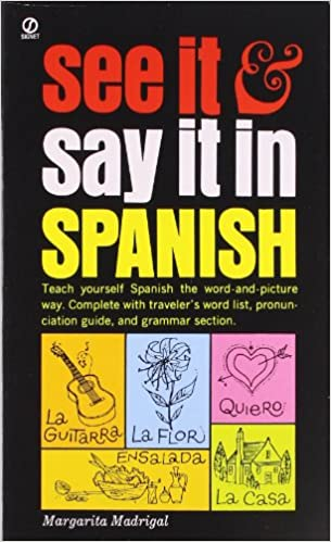 Amazon.com: See It and Say It in Spanish: A Beginner's Guide to ...