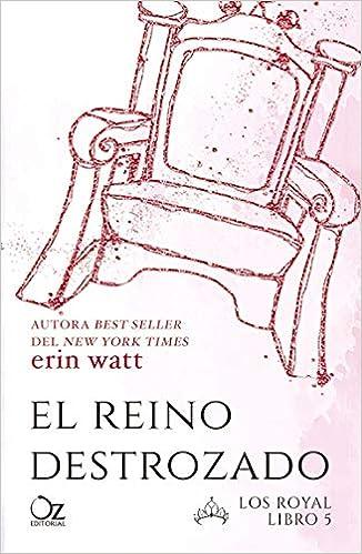 El reino destrozado: Amazon.es: Watt, Erin, Arteaga, Tamara, M ...