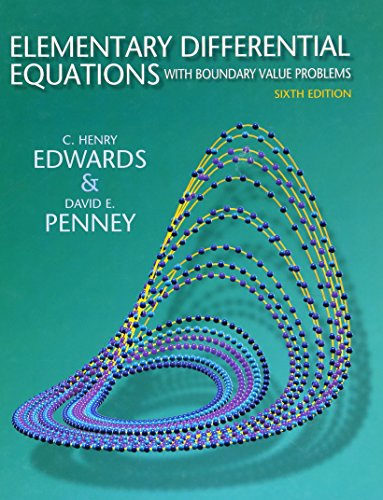 Elementary Differential Equations with Boundary Value Problems (6th Edition)