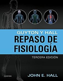Guyton y hall tratado de fisiologa mdica spanish edition guyton y hall repaso en fisiologa spanish edition fandeluxe Images