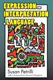 Expression and Interpretation in Language, Petrilli, Susan, 1412842638