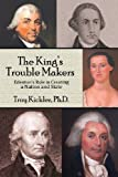 The King's Trouble Makers, Troy Kickler, 0989327515