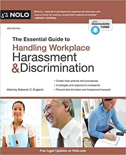 The Essential Guide to Handling Workplace Harassment /& Discrimination