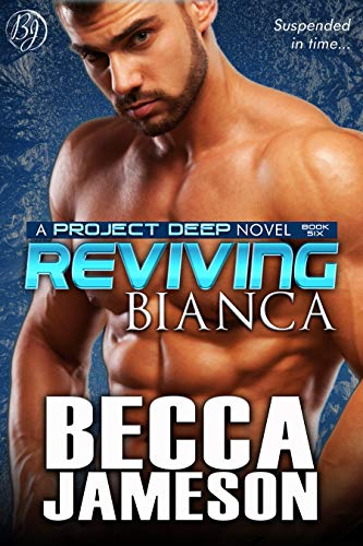 Reviving Bianca (Project DEEP Book 6)