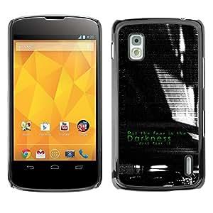 Caucho caso de Shell duro de la cubierta de accesorios de protección BY RAYDREAMMM - LG Google Nexus 4 E960 - Darkness Black White Fear Inspiring