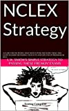 NCLEX Strategy: A guide for the people who need to pass the damn thing! This guide is good for passing your ATI's and EOP (End of program) as well