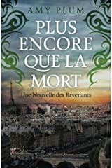 Plus Encore Que La Mort (Revenants) (Volume 4) (French Edition)