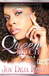 Queen Bitch (Bitch Series Book 4)