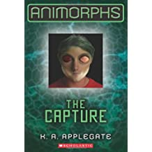 Animorphs #6: The Capture