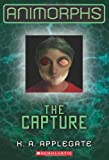 Animorphs #6: The Capture Livre Pdf/ePub eBook