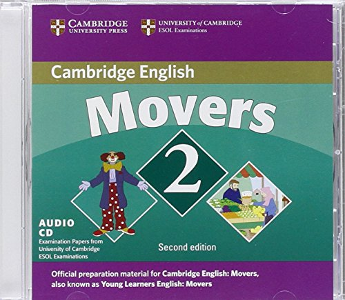 Cambridge Young Learners English Tests Movers 2 Audio CD: Examination Papers from the University of Cambridge ESOL Examinations by Cambridge University Press