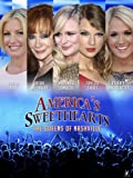 America's Sweethearts The Queens of Nashville