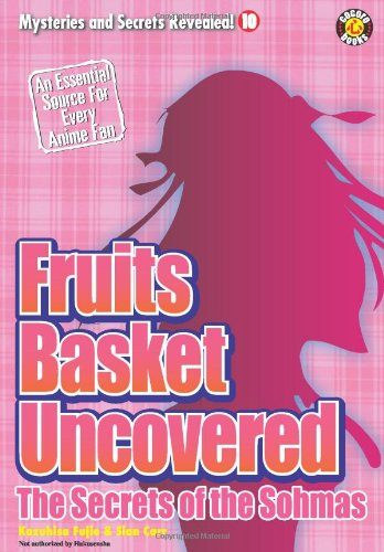 Fruits Basket Uncovered 10: The Secrets of the Sohmas (Mysteries and Secrets Revealed)