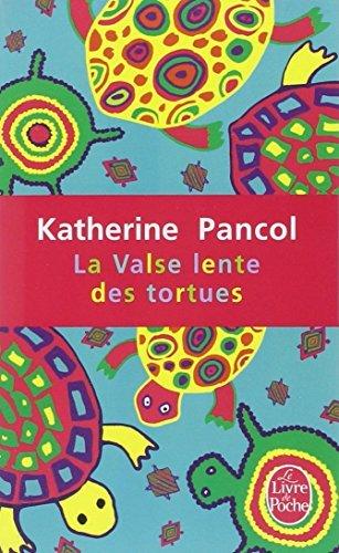 By Katherine Pancol La Valse Lente Des Tortues (Le Livre de Poche) (French Edition) [Mass Market Paperback]