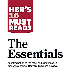 HBR's 10 Must Reads: The Essentials | Livre audio
