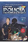 https://libros.plus/como-ser-policia-y-no-morir-en-el-intento/