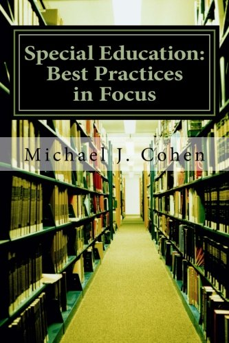 Special Education: Best Practices in Focus (Best Practices In Special Education)