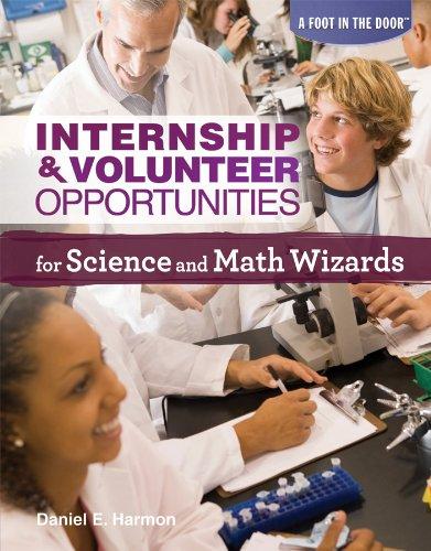 Internship & Volunteer Opportunities for Science and Math Wizards (A Foot in the Door)