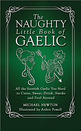 You can be fluent in Gaelic. Pain