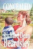 Concealed, Richard / Dean Beardsley, 193495649X