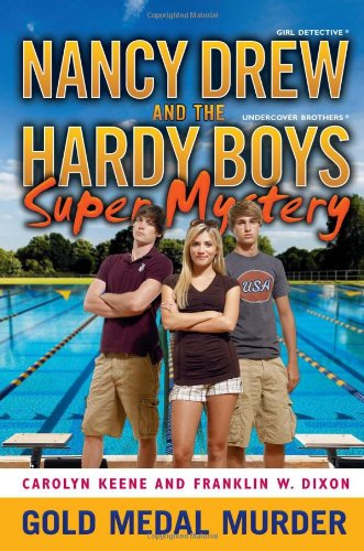 Gold Medal Murder (Nancy Drew/Hardy Boys)
